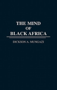 The Mind of Black Africa