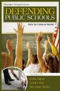 Defending Public Schools [4 Volumes]