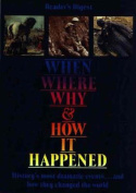 When, Where, Why and How it Happened