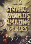 Strange Worlds Amazing Places