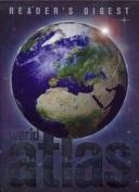 """Reader's Digest"" World Atlas"