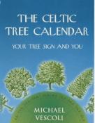 The Celtic Tree Calendar
