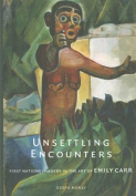 Unsettling Encounters