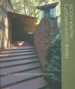 Frank Lloyd Wright's Palmer House