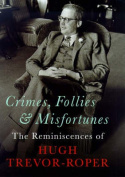 Crimes, Follies and Misfortunes