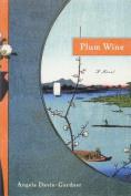 Plum Wine: A Novel