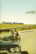 Chasing Montana: A Love Story