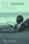 Big Trips