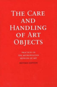 The Care and Handling of Art Objects
