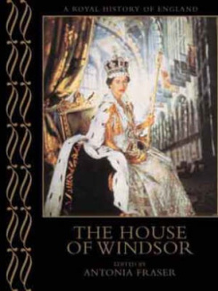 House of Windsor (Royal History of England S.)