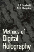 Methods of Digital Holography
