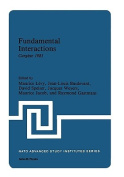 Fundamental Interactions, Cargaese, 1981