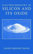 Electrochemistry of Silicon and Its Oxide