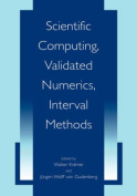 Scientific Computing, Validated Numerics, Interval Methods