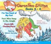 Geronimo Stilton Books 4-6: #4: I'm Too Fond of My Fur; #5 [Audio]