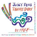 Juicy Pens, Thirsty Paper