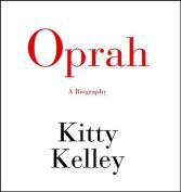 Oprah: A Biography [Audio]