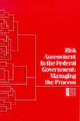Risk Assessment in the Federal Government