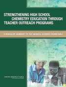 Strengthening High School Chemistry Education Through Teacher Outreach Programs