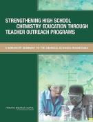Strengthening High School Chemistry Education Through Teacher Outreach Programs
