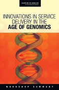 Innovations in Service Delivery in the Age of Genomics