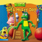Tad's Messy Day (Ribbits S.)