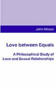 Love between Equals