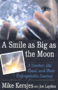 Smile as Big as the Moon:a Teache