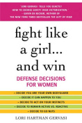 Fight Like a Girl... and Win