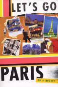 Let's Go Paris: On a Budget