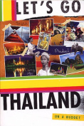 Let's Go Thailand: On a Budget
