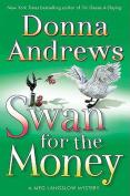 Swan for the Money (Meg Langslow Mysteries