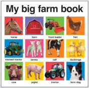 My Big Farm Book (My Big Board Books) [Board book]