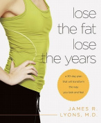 Lose the Fat Lose the Years
