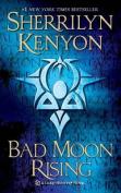 Bad Moon Rising (Dark-Hunter Novels
