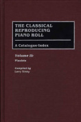 The Classical Reproducing Piano Roll: A Catalogue Index