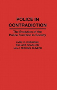 Contributions in Criminology and Penology: The Evolution of the Police Function in Society