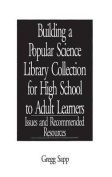 Building a Popular Science Library Collection for High School to Adult Learners