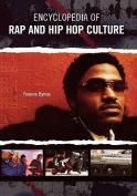 Encyclopedia of Rap and Hip-hop Culture