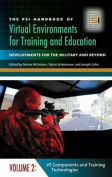 The PSI Handbook of Virtual Environments for Training and Education