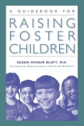 A Guidebook for Raising Foster Children