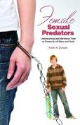 Female Sexual Predators
