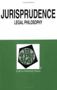 Jurisprudence, Legal Philosophy, in a Nutshell