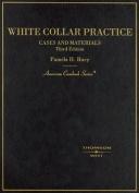 White Collar Practice