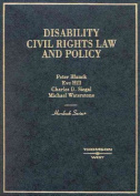 Blanck, Hill, Siegal, and Waterstone's Disability Civil Rights Law and Policy
