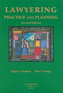 Lawyering: Practice and Planning