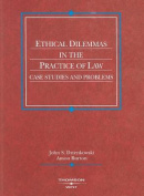 Dzienkowski and Burton's Ethical Dilemmas in the Practice of Law