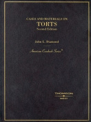 Cases and Materials on Torts (American Casebooks