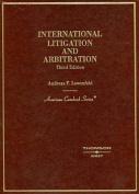 Lowenfeld's International Litigation and Arbitration, 3D (American Casebooks
