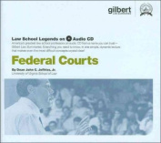 Federal Courts, 2005 Ed. (Law School Legends Audio Series)